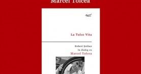 """""""La Tolce Vita. Robert Şerban în dialog cu Marcel Tolcea"""" – lansare la Universitatea de Vest Timişoara"""
