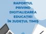 Raport privind digitalizarea educației lansat de Consiliul Elevilor Timiș
